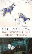 Cover-Bild zu De Luca, Erri: Das Gewicht des Schmetterlings (eBook)