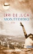 Cover-Bild zu De Luca, Erri: Montedidio (eBook)