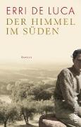 Cover-Bild zu De Luca, Erri: Der Himmel im Süden (eBook)