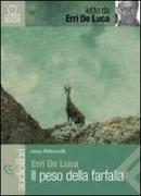 Cover-Bild zu De Luca, Erri: Il peso della farfalla