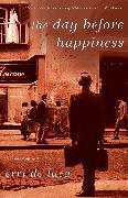 Cover-Bild zu De Luca, Erri: The Day Before Happiness