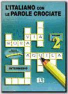 Cover-Bild zu Volume 2: L'italiano con le parole crociate - L'Italiano con le parole crociate