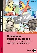 Cover-Bild zu Stationenlernen Deutsch 6. Klasse (eBook) von Heidemann, Tim