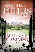 Cover-Bild zu Die rubinrote Kammer von Peters, Pauline