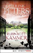 Cover-Bild zu Die rubinrote Kammer (eBook) von Peters, Pauline