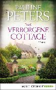 Cover-Bild zu Das verborgene Cottage (eBook) von Peters, Pauline