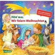 Cover-Bild zu Hör mal (Soundbuch): Wir feiern Weihnachten