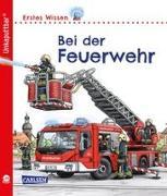 Cover-Bild zu Unkaputtbar: Erstes Wissen: Bei der Feuerwehr