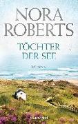Cover-Bild zu Roberts, Nora: Töchter der See