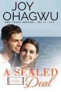 Cover-Bild zu A Sealed Deal - Christian Inspirational Fiction - Book 13 (After, New Beginnings & The Excellence Club Christian Inspirational Fiction, #13) (eBook)