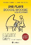 Cover-Bild zu Gaate, Ulrike: SHE Plays Boogie-Woogie & Blues Piano