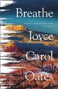 Cover-Bild zu Oates, Joyce Carol: Breathe (eBook)
