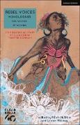 Cover-Bild zu Birch, Alice: Rebel Voices: Monologues for Women by Women (eBook)