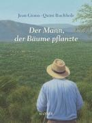 Cover-Bild zu Der Mann, der Bäume pflanzte