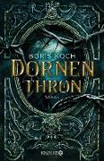 Cover-Bild zu Koch, Boris: Dornenthron (eBook)