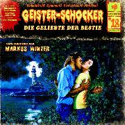 Cover-Bild zu Winter, Markus: Geister-Schocker, Folge 18: Die Geliebte der Bestie (Audio Download)