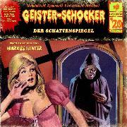 Cover-Bild zu Winter, Markus: Geister-Schocker, Folge 20: Der Schattenspiegel (Audio Download)