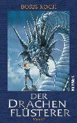 Cover-Bild zu Koch, Boris: Der Drachenflüsterer (eBook)