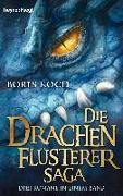 Cover-Bild zu Koch, Boris: Die Drachenflüsterer-Saga