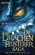 Cover-Bild zu Koch, Boris: Die Drachenflüsterer-Saga (eBook)
