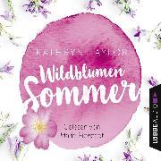 Cover-Bild zu Taylor, Kathryn: Wildblumensommer (Gekürzt) (Audio Download)