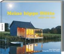 Cover-Bild zu Meine hippe Hütte