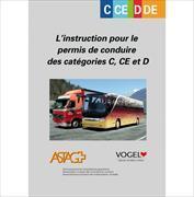 Cover-Bild zu Le conducteur de poids lourds - L'instruction pour le permis de conduire des catégories C, CE et D