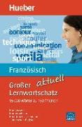 Cover-Bild zu Großer Lernwortschatz Französisch aktuell