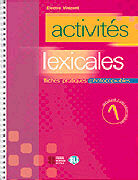 Cover-Bild zu Volume 1: Activités lexicales - Activités lexicales
