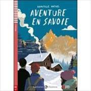 Cover-Bild zu Aventure en Savoie
