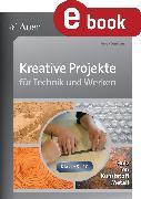 Cover-Bild zu Kreative Projekte für Technik und Werken (eBook) von Sautter, Helga