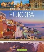 Cover-Bild zu 100 Highlights Europa