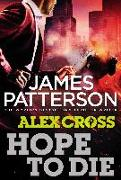 Cover-Bild zu Patterson, James: Hope to Die