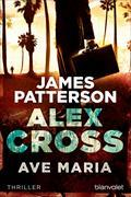 Cover-Bild zu Patterson, James: Ave Maria - Alex Cross 11 -