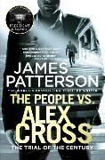 Cover-Bild zu Patterson, James: The People vs. Alex Cross