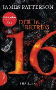 Cover-Bild zu Patterson, James: Der 16. Betrug (eBook)