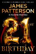 Cover-Bild zu Patterson, James: 21st Birthday