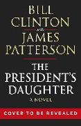 Cover-Bild zu Clinton, President Bill: The President's Daughter
