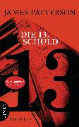 Cover-Bild zu Patterson, James: Die 13. Schuld (eBook)