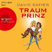Cover-Bild zu Safier, David: Traumprinz (Ungekürzte Lesung) (Audio Download)