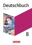 Cover-Bild zu Deutschbuch Gymnasium, Neue Allgemeine Ausgabe, 8. Schuljahr, Schülerbuch von Fischer, Christoph