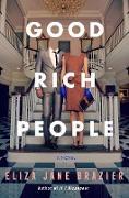 Cover-Bild zu Good Rich People (eBook)