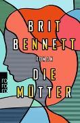 Cover-Bild zu Bennett, Brit: Die Mütter