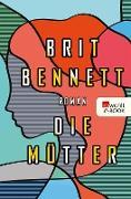 Cover-Bild zu Bennett, Brit: Die Mütter (eBook)