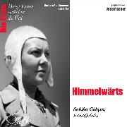 Cover-Bild zu Sichtermann, Barbara: Himmelwärts - Die Kampfpilotin Sabiha Gökçen (Audio Download)