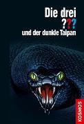 Cover-Bild zu Die drei ??? und der dunkle Taipan von Buchna, Hendrik