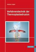 Cover-Bild zu Verfahrenstechnik der Thermoplastextrusion
