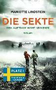Cover-Bild zu Lindstein, Mariette: Die Sekte - Dein Albtraum nimmt kein Ende