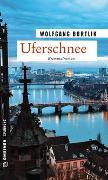 Cover-Bild zu Uferschnee von Bortlik, Wolfgang