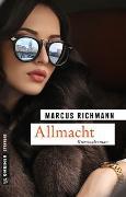 Cover-Bild zu Allmacht von Richmann, Marcus